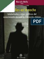 Extraños en La Noche Intelectuales y Usos políticos  del conocimiento en la transición chilena