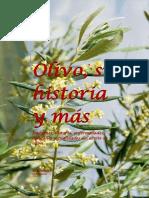 Olivo, Su Historia y Más...