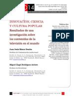 Icono14. Nº15. Innovación, ciencia y cultura popular. Resultados de una investigación sobre  los contenidos de la televisión en el mundo