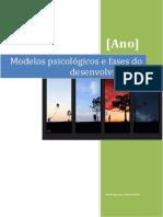 Modelos Psicológicos e Fases Do Desenvolvimento
