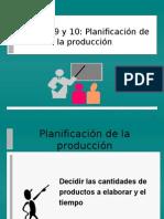 Clase 9 y 10 de Sistemas Productivos