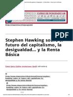Stephen Hawking Sobre El Futuro Del Capitalismo, La Desigualdad..