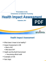 Health Impact Assessment presented to the New Brunswick Commission On Hydraulic Fracturing
