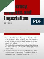 Democracy, Progress, and Imperialism