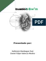 Energia (Ecuación E = m?^?) ; Velocidad límite; transformaciones de Lorentz p; E; m; F