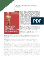 "Interview with Professor Alberto G. Areddu author of the book ""Albanian Origins of Civilization in Sardinia""."