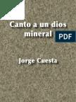 Canto a un dios mineral- Jorge Cuesta