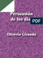 Persuasión de los días - Oliverio Girondo
