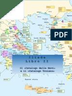 ILIADE - Libro Secondo - Catalogo delle Navi e Catalogo Troiano - Tavole sinottiche
