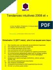 Tendances 2008 selonSmartfutur