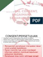 General Consent, Bagaimana Seharusnya