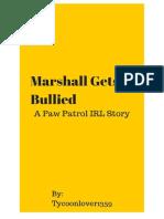 Marshall Gets Bullied