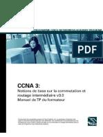 LARIS CCNA 3 Notion De Base Sur La Commutation Et Routage Intermediaire V 3 0 French Scan eBooK-Label