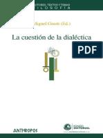 Por Qué a Heidegger No Le Gustaba La Dialécitca - Roman Dilcher