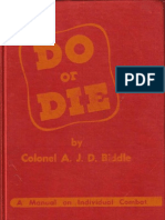 Do or Die (1944) - A J Biddle
