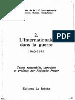 Rodolphe Prager, Les Congrès de la IVe Internationale. Tome 2. L'Internationale Dans La Guerre, 1940-1946