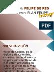El PLAN FELIPE Integral-El Felipe de Red