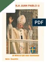 Nos Habla Juan Pablo II (Mensajes en Argentina 1987)