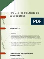 ppe 1-2 les solutions de sauvegardes