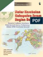 Seri Studi Kualitatif IPKM; Status Kesehatan Kabupaten Seram Bagian Barat