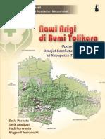 "Seri Studi Kualitatif IPKM; ""Nawi Arigi"" di Bumi Tolikara Upaya Meningkatkan Derajat Kesehatan Ibu dan Anak di Kabupaten Tolikara, Papua"