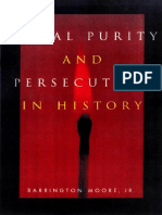 Moral Purity and Persecution in History - Barrington Moore, Jr.,