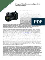 Perche tutti Dead Wrong su Nikon Fotocamera E perche e essenziale leggere codesto rapporto