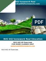 BUS 642 Homework Real Education-bus642homework.com
