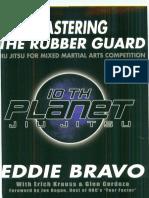 Mastering the Rubber Guard - Eddie Bravo