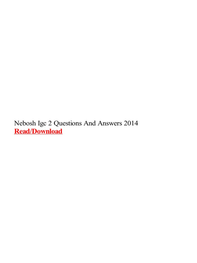 Nebosh Igc 2 Questions And Answers 2014