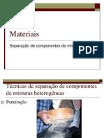 Materiais - Separação de componentes de misturas