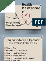 Health Maintenance