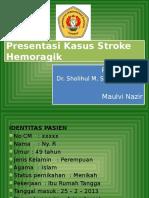 Presentasi Kasus Stroke Hemoragik