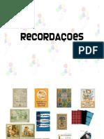 Recordações (PPTminimizer)