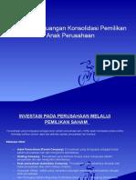 Laporan Keuangan Konsolidasi Pemilikan Anak Perusahaan