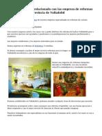 Adecuado servicio relacionado con las empresa de reformas por la zona de la provincia de Valladolid