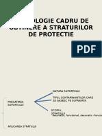 Cursul 10 Tehnologie Cadru de Obtinere a Straturilor de Protectie Pregatirea Suportului