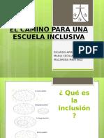 El Camino Para Una Escuela Inclusiva