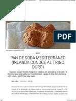 Pan de Soda Mediterráneo (Irlanda Conoce Al Trigo Duro) _ Recetas El Comidista EL PAÍS