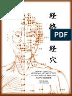 """経絡と経穴 (""""KEIRAKU TO KEIKETSU"""") MERIDIANS AND ACUPOINTS AS DESCRIBED IN JAPANESE KANPÔ MEDICINE"""