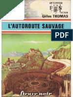 FNA 0742 - L'Autoroute Sauvage 1 - L'Autoroute Sauvage - Thomas, Gilles