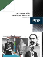 La Sombra de La Revolución Mexicana