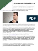 Tres sencillos pasos para ser un Trader profesional de Forex