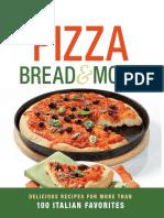 Pizza, Bread & More Delicious Recipes