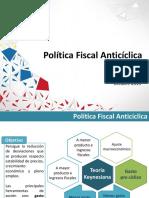 -Política Anticíclica, Fiscal, Tributaria