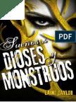 Hija de humo y hueso= 3  sueños de dioses y monstrous