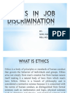 discrimination business ethics Business ethics looks discrimination employment discrimination legislation has evolved to include race, disabilities, sexual harassment of either gender, and age.