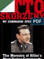 Otto Skorzeny My Commando Operations