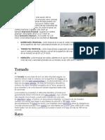El Huracán Es El Más Severo de Los Fenómenos Meteorológicos Conocidos Como Ciclones Tropicales