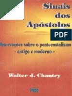 Sinais Dos Apóstolos - Walter J. Chantry